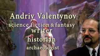 Andriy Valentynov - The Best SF&F writer of the Europe!