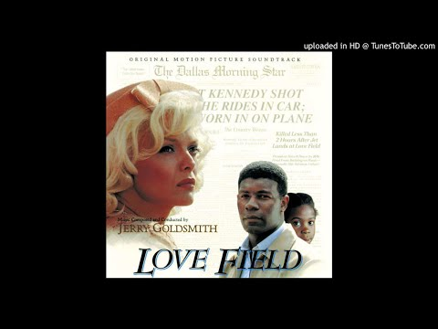 09 - Together Again-LOVE FIELD-Jerry Goldsmith-
