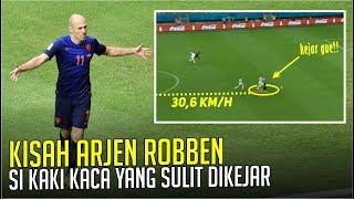 Kisah Arjen Robben : Si Kaki Kaca Yang Tidak Mudah Dihentikan