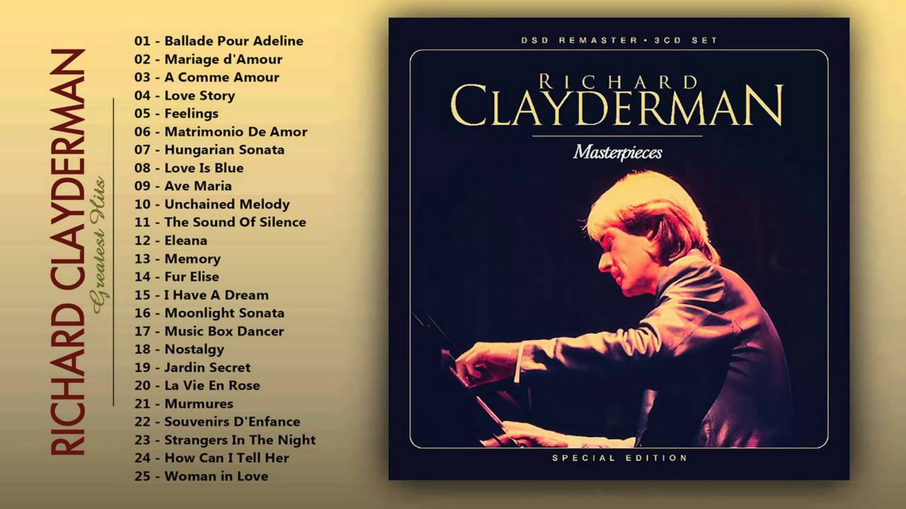 Richard Clayderman Greatest Hits Of Piano The Very Best Of Richard Clayderman Youtube