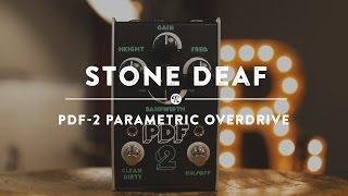 Stone Deaf FX PDF-2 Parametric Distortion | Reverb Demo Video