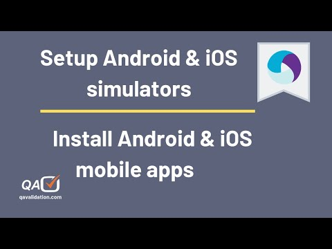 Setup Android & iOS simulator & installing apps - qavalidation
