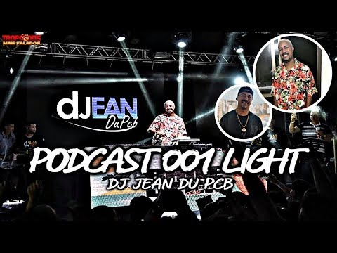 PODCAST LIGHT 001 - DJ JEAN DU PCB 2017