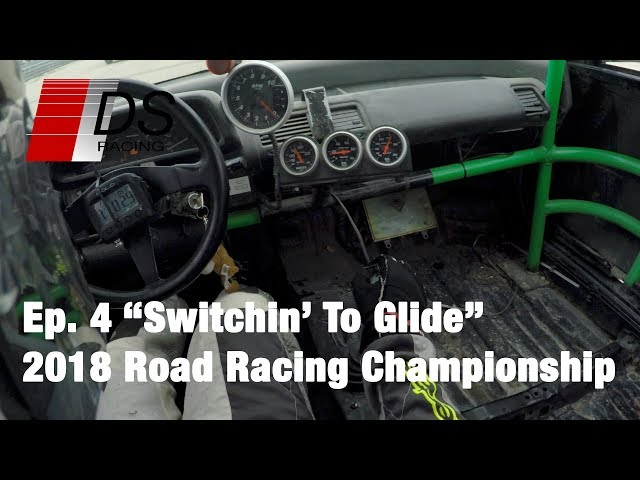 Switchin' To Glide - 2018 Road Racing Championship - Ep. 4