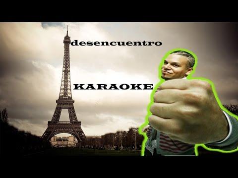 Desencuentro - residente karaoke (instrumental)