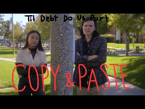 "Til Debt Do Us Part - Ep. 1 ""Copy and Paste"""