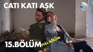 Çatı Katı Aşk - 15.Bölüm  Full HD