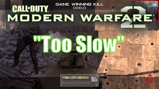 Timecast | [Call of Duty: Modern Warfare 2] #7 It was too slow to see