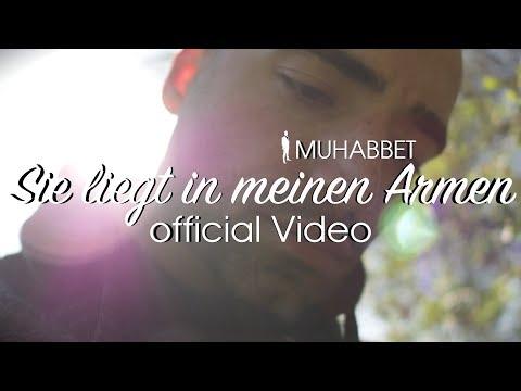 Muhabbet - Sie liegt in meinen Armen (2017)