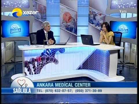 Ankara Medical Center - Sağlıqla - Xəzər TV - 16.10.2013