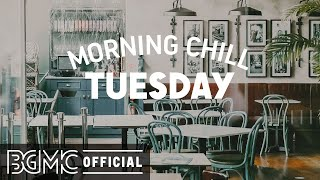 TUESDAY MORNING CHILL JAZZ: Smooth Jazz Morning - March Morning Jazz Music for Spring