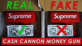SUPREME CASH CANNON MONEY GUN - Real Vs. Fake (LEGIT CHECK)