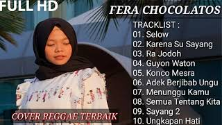 Gambar cover Fera Chocolatos - Reggae Cover Akustik (Full Album) || REGGAE INDONESIA
