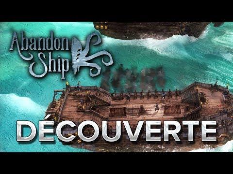 Abandon Ship #1 : Découverte