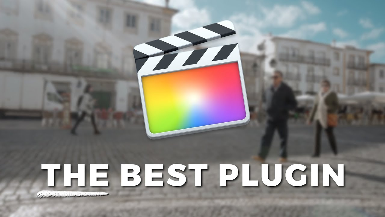 The Best Plugin for Final Cut Pro X