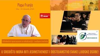 Papa Franjo: Edukacija u sebi nosi sjeme nade u pravedniji svijet!