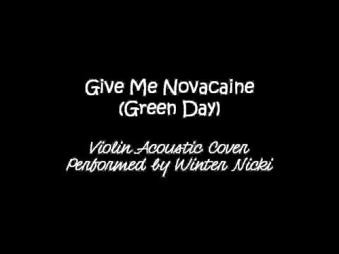 Give Me Novacaine (by Green Day) — Violin Acoustic Cover