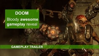 DOOM - Bloody Awesome Xbox One Gameplay Reveal Trailer
