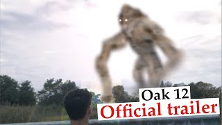 OAK 12 - Official Trailer #1 ~ Kaiju VHS film - Watch Movie Now! Link In Description.
