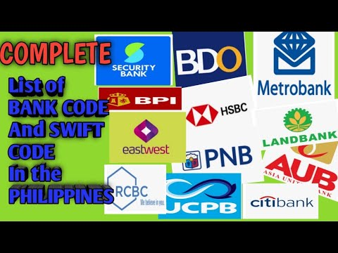 #BANKCODE #SWIFTCODE COMPLETE LIST OF BANK CODE AND BANK SWIFT CODE IN THE PHILIPPINES