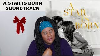 Lady Gaga & Bradley Cooper - A Star Is Born Soundtrack Album |REACTION|