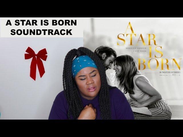 Lady Gaga & Bradley Cooper - A Star Is Born Soundtrack Album |REACTION| #1
