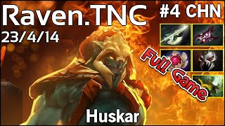 Raven TNC Huskar - Dota 2 Full Game 7.17