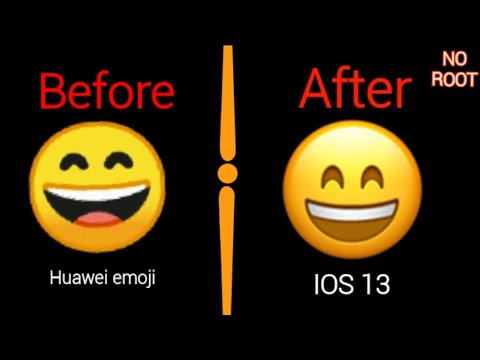 How To Change Emoji  Huawei  Mobiles To IOS 13 And Another Emoji [NO ROOT] [NEW 2020]