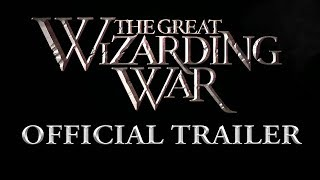 The Great Wizarding War - Official Trailer - Harry Potter Prequel