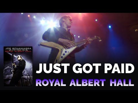 "Joe Bonamassa Official - ""Just Got Paid"" - Live From The Royal Albert Hall"