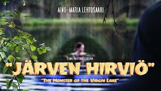 Järven hirviö (The Monster of the Virgin Lake) 2017 Finnish Creature Feature Short Film