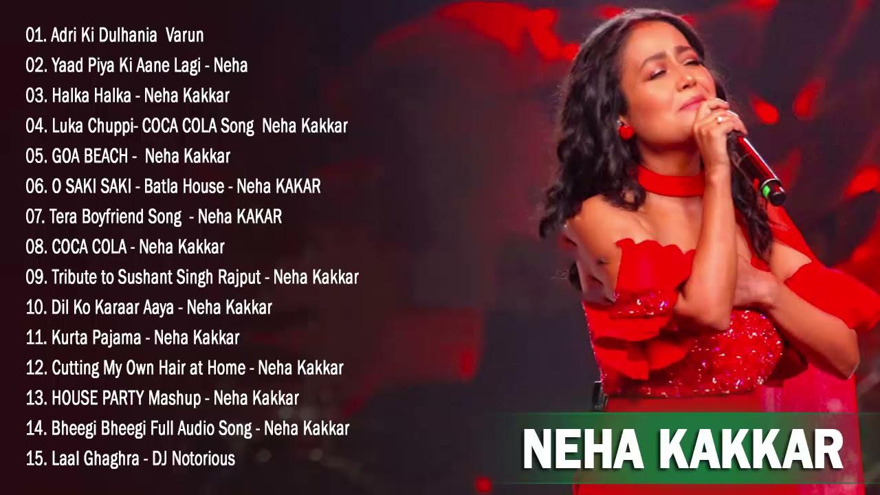 NEHA KAKKAR TOP SONGS 2021 - Best Song Of Neha Kakkar /New Bollywood Songs Collection Indian 2021