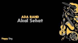 Akal Sehat Ada Band Karaoke Minus One Tanpa Vokal dengan Lirik
