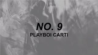 Playboi Carti - NO. 9 (Lyrics)   switch lanes in rari   TikTok