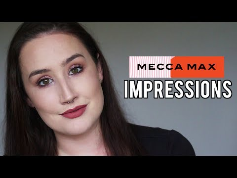 MECCA MAX | New Brand! | FIRST IMPRESSIONS
