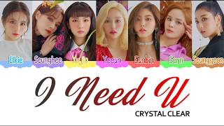 [3.26 MB] CLC (씨엘씨) I Need U - Color Coded Lyrics [ENG]