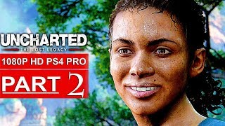 UNCHARTED THE LOST LEGACY Gameplay Walkthrough Part 2 [1080p HD PS4 PRO] - No Commentary