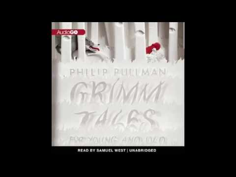 Grimm Tales by Philip Pullman Audiobook