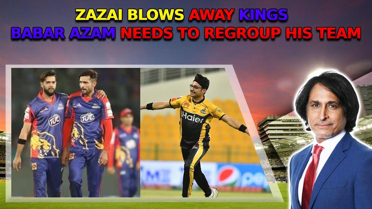 ZAZAI blows away Kings | Babar Azam needs to regroup his team