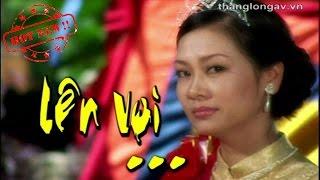 Lên Voi - Quang Thắng, Xuân Hinh