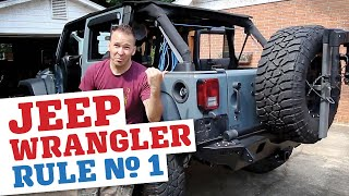 Rule No.1 For Jeep Wrangler Owners...