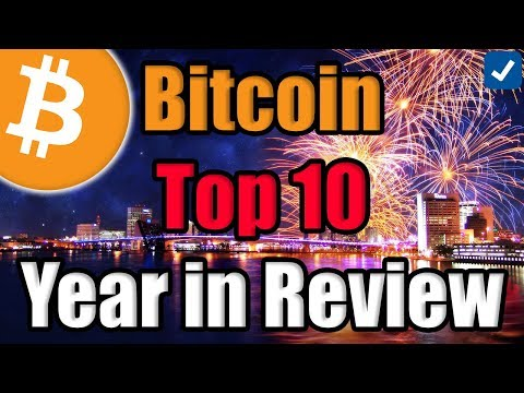 BITCOIN: Top 10 BIGGEST Events of 2018 [Crypto Year in Review]