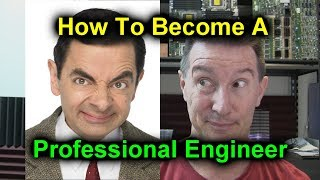 EEVblog #1175 - How To Become A Professional Engineer