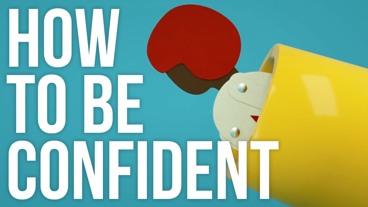 how to be confident youtube