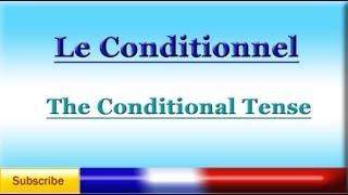 French Lesson 68 - Learn French Conditional Tense - Le Conditionnel - El Condicional en francés