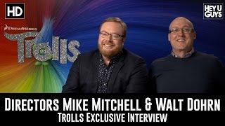 Directors Mike Mitchell & Walt Dohrn Exclusive Interview - Trolls