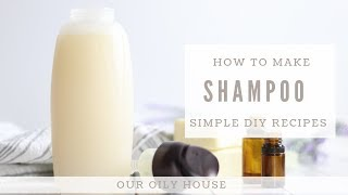 How to Make All Natural Shampoo   Simple Recipe using Essential Oils