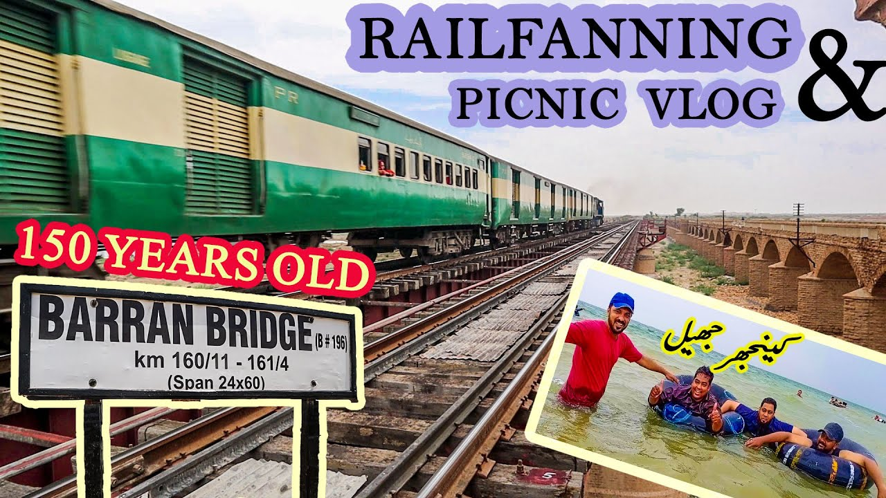 Barran Railway Bridge VLOG | A 150+ Years Old Pakistan Railways Legacy