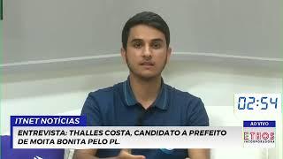 ENTREVISTA: Thalles Costa, candidato a Prefeito de Moita Bonita pelo PL.