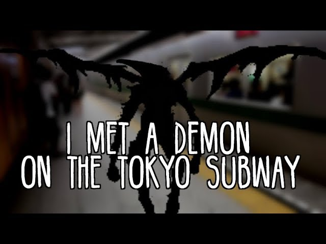 I Met A Demon On The Tokyo Subway